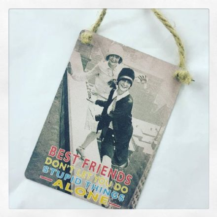 £2 Mini Metal Hanging Sign Best friends